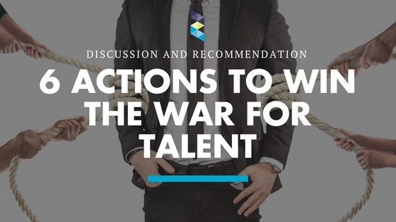 Six Actions Your Business Can Take to Win the War for Talent