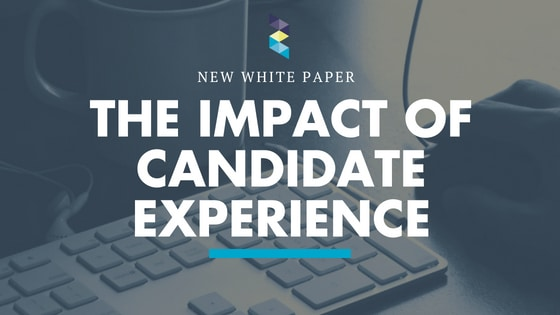 White Paper uncovers what your candidates REALLY think about their recruitment experience